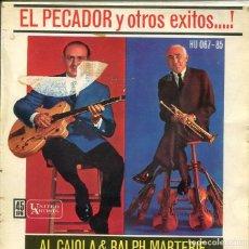 Discos de vinilo - AL CAIOLA & RALPH MARTERIE / EL PECADOR / EL RELICARIO / LA PALOMA / TANGO AZUL (EP 1962) - 118269059