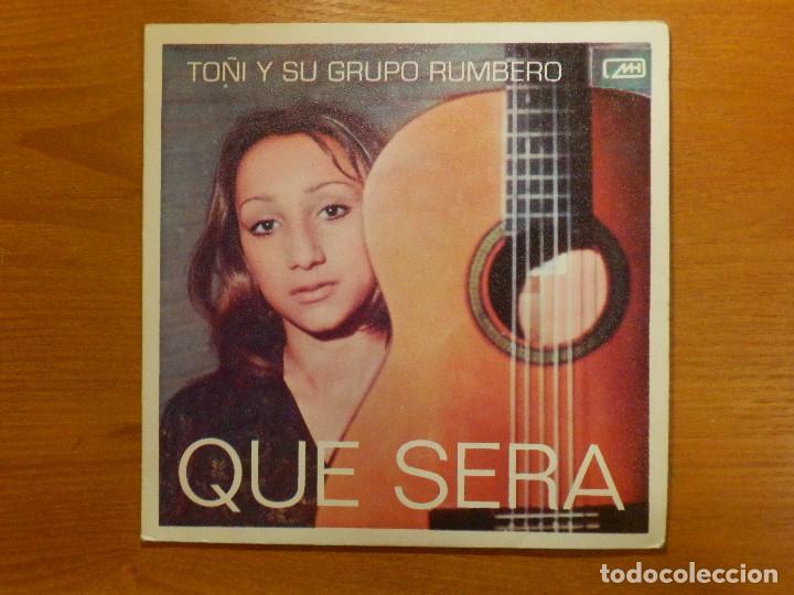 DISCO VINILO - SINGLE - TOÑI Y SU GRUPO RUMBERO - ANTONIO ARENAS - QUE SERÁ - RUMBA TROPICANA - MH (Música - Discos - Singles Vinilo - Flamenco, Canción española y Cuplé)