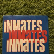 Discos de vinilo: SINGLE THE INMATES. Lote 118302354