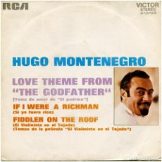 Discos de vinilo: HUGO MONTENEGRO – LOVE THEME FROM THE GODFATHER - SG SPAIN 1972 - RCA VICTOR 3-10723. Lote 118312995