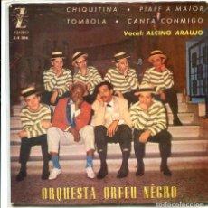 Disques de vinyle: ORQUESTA ORFEU NEGRO / CHIQUITINA + 3 (EP 1963). Lote 118355287