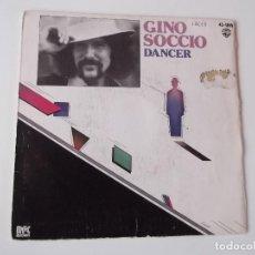 Discos de vinilo: GINO SOCCIO - DANCER. Lote 118357923