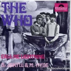 Discos de vinilo: THE WHO / CALL ME LIGHTNING / DR. JEKYLL & MR. HYDE SINGLE POLYDOR 60027 AÑO 1968 . Lote 118358211