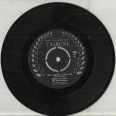 Discos de vinilo: RICKY VALANCE SINGLE TELL LAURA I LOVE HER / TWENTY-FOUR HOURS FROM TULSA IRLANDA. Lote 118370723
