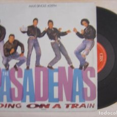 Discos de vinilo: THE PASADENAS - RIDING ON A TRAIN + A LITTLE LOVE - MAXISINGLE 45 ESPAÑOL 1988 - CBS. Lote 118378499