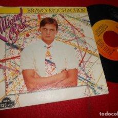 Discos de vinilo: MIGUEL BOSE BRAVO MUCHACHOS/SON AMIGOS 7'' SINGLE 1982 CBS. Lote 118435575