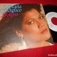 Discos de vinilo: ANGELA CARRASCO LA ROSA/NO LO CAMBIO POR NADA 7'' SINGLE 1986 ARIOLA PROMO. Lote 118435911