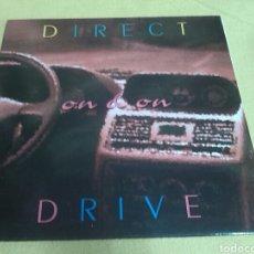 Discos de vinilo: DIRECT DRIVE - ON & ON. Lote 118436420