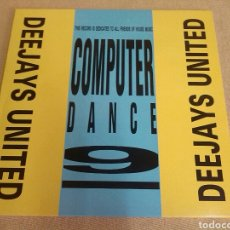 Discos de vinilo: DEEJAYS UNITED - COMPUTER DANCE. Lote 190914137