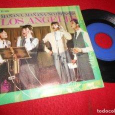 Discos de vinilo: LOS ANGELES MAÑANA,MAÑANA/NO PIENSES 7'' SINGLE 1968 HISPAVOX GRANADA. Lote 118439551