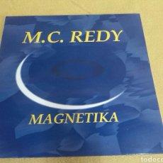 Discos de vinilo: M.C. REDY - MAGNETIKA. Lote 118445868