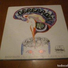 Discos de vinilo: 7'' : CEREBRUM : EAGLE DEATH + 1 ORIGINAL 1970 SPANISH PROGRESIVO COMO NUEVO. Lote 118454003