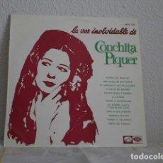 Discos de vinilo: CONCHITA PIQUER LP LA VOZ INOLVIDABLE DE. Lote 118455859