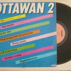 Discos de vinilo: OTTAWAN 2 - HANDS UP + TOP SECRET + SIESTA FOR TWO..- LP ESPAÑOL 1981 - CARRERE. Lote 118463087