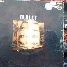 Discos de vinilo: SINGLE (VINILO) DE BULLET AÑOS 70. Lote 118468219