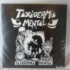 Discos de vinilo: TAXIDERMIA MENTAL - TAXIDERMIA MENTAL - Nº278 DE 320 - NUEVO LP VINILO DISCO - HE002-FOBOS. Lote 118493191
