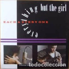Discos de vinilo: EVERYTHING BUT THE GIRL - EACH & EVERY ONE (12) LABEL:BLANCO Y NEGRO, BLANCO Y NEGRO. Lote 118533327