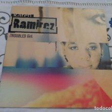 Discos de vinilo: KAREN RAMIREZ - TROUBLED GIRL. Lote 118572767