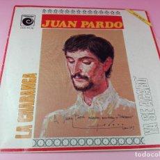Discos de vinilo: SINGLE DE VINILO-JUAN PARDO-LA CHARANGA-.. Lote 38204043