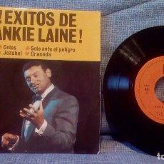 Discos de vinilo: FRANKIE LAINE - CELOS / SOLO ANTE EL PELIGRO / JEZABEL / GRANADA - RARO EP SPAIN 1962 COMO NUEVO. Lote 118588227