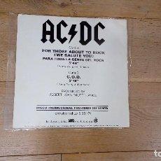 Discos de vinilo: AC/DC MAXISINGLE - FOR THOSE ABOUT TO ROCK = PARA TODA LA GENTE DEL ROCK DISCO EXLUSIVAMENTE PROMO. Lote 118588379