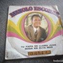 Discos de vinilo: MANOLO ESCOBAR ?– TU PAPA SE LLAMA JUAN / BODA EN ALTA MAR.1970. Lote 118591471