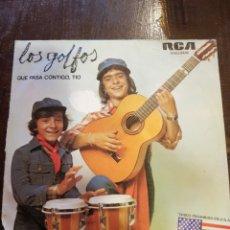 Discos de vinilo: LOS GOLFOS. QUÉ PASA CONTIGO, TÍO. VINILO SINGLE. RCA. 1976. Lote 118606084