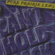Discos de vinilo: PURE PRAIRIE LEAGUE HOLD BACK. Lote 118616147