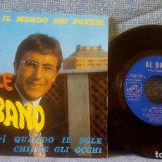 Discos de vinilo: AL BANO - NEL SOLE + 3 - RARO EP EDICION ESPAÑOLA EMI 14.378 DEL AÑO 1967 EN EXCELENTE ESTADO. Lote 118621975