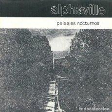 Discos de vinilo: ALPHAVILLE PAISAJES NOCTURNOS SINGLE CONTIENE HOJA INTERIOR...PERFECTO 1982. Lote 118625591