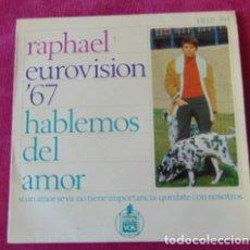 Discos de vinilo: RAPHAEL - HABLEMOS DEL AMOR + 3 - EP. Lote 118630099