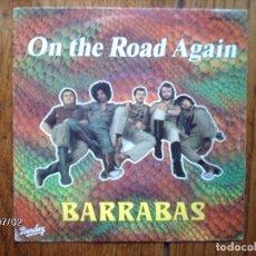 Discos de vinilo: BARRABAS - ON THE ROAD AGAIN + PLEASE MR REAGAN, PLEASE MR BREZNEV - EDICIÓN FRANCESA . Lote 118632767