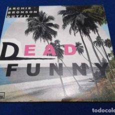 Discos de vinilo: VINILO SINGLE ARCHIE BRONSON OUTFIT ( DEAD FUNNY ) 2006 DOMINO ED. LIMITADA . Lote 118640351