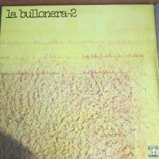 Discos de vinilo: LA BULLONERA-2. Lote 118681319
