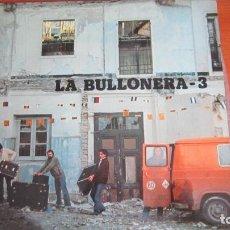 Discos de vinilo: LA BULLONERA-3. Lote 118681347