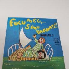 Discos de vinilo: FOCUMEU SIMU VAGNATI.. MANNAIA CUI. Lote 118682463