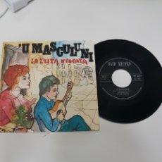 Discos de vinilo: 'U MASCULINI- LA ZZITA NPOCATA. Lote 118683320