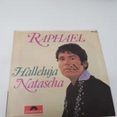 Discos de vinilo: RAPHAEL - CANTA EN ALEMAN - SINGLE EDITADO EN ALEMANIA - HALLELUJA + NATASCHA - 1970. Lote 118684171