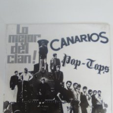 Discos de vinilo: LO MEJOR DEL CLAN CANARIOS POP TOPS ( 1968 BARCLAY MOVIEPLAY ) BIEN BUEN ESTADO GENERAL. Lote 118722019