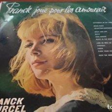 Discos de vinilo: FRANCK POURCEL. FRANCK JOUE POUR LES AMOUREUX. EDICIÓN EMI DE 1963. RARO.. Lote 118724003