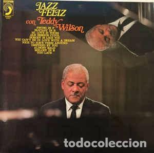 TEDDY WILSON & THE OVE LIND SWING GROUP - JAZZ FELIZ (LP, ALBUM, RE) LABEL:DISCOPHON, S.A. CAT#: (S (Música - Discos - LP Vinilo - Jazz, Jazz-Rock, Blues y R&B)