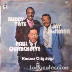Discos de vinilo: BUDDY TATE, PAUL QUINICHETTE, JAY MCSHANN - KANSAS CITY JOYS (LP, ALBUM, RE) LABEL:DISCOPHON CAT#: . Lote 118730767