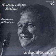Discos de vinilo: ZOOT SIMS - HAWTHORNE NIGHTS (LP, ALBUM) LABEL:PABLO RECORDS CAT#: 23 10 783 . Lote 118731515