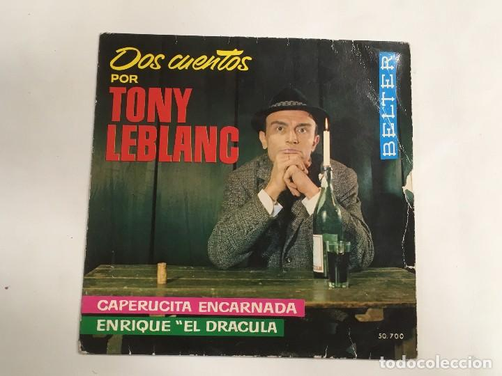 TONY LEBLANC DOS CUENTOS CAPERUCITA ENCARNADA - ENRIQUE EL DRÁCULA DE BELTER REF. 50700 DE 1963 (Música - Discos - Singles Vinilo - Bandas Sonoras y Actores)