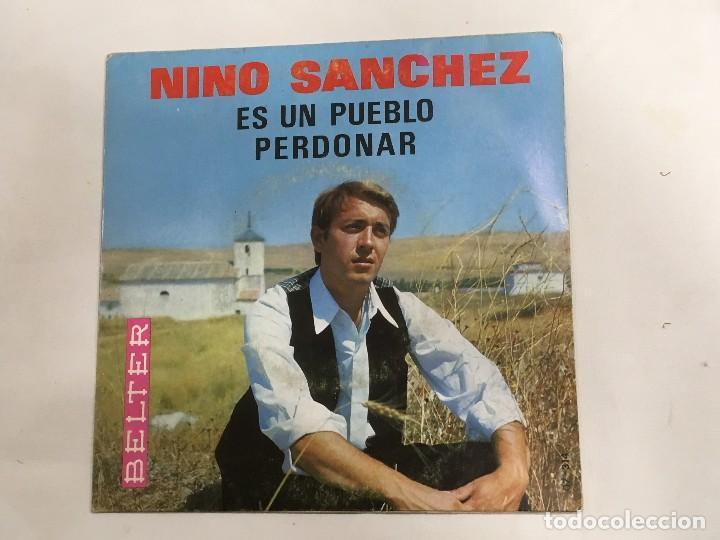 NINO SANCHEZ ES UN PUEBLO - PERDONAR DE BELTER REF. 07-314 DE 1966 IMPECABLE (Música - Discos - Singles Vinilo - Solistas Españoles de los 50 y 60)
