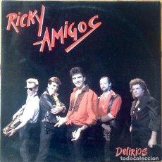 Discos de vinilo: RICKY AMIGOS : DELIRIOS [ESP 1988] LP/1ST EDITION. Lote 118767931