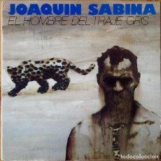 Discos de vinilo: JOAQUIN SABINA : EL HOMBRE DEL TRAJE GRIS [ESP 1988]. Lote 118768135