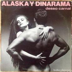 Discos de vinilo: ALASKA Y DINARAMA : DESEO CARNAL [ESP 1984]. Lote 118768991