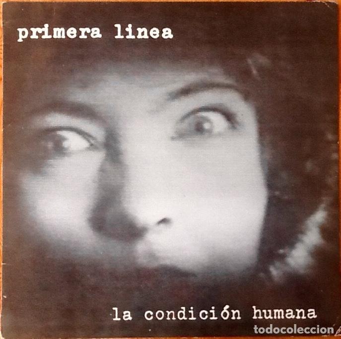 PRIMERA LINEA : LA CONDICION HUMANA [ESP 1986] EP 12' (Música - Discos de Vinilo - Maxi Singles - Grupos Españoles de los 70 y 80)