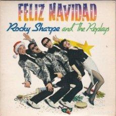 Discos de vinilo: ROCKY SHARPE & THE REPLAYS,FELIZ NAVIDAD DEL 80. Lote 118778563